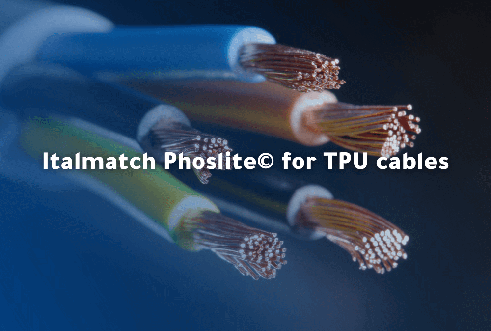 Italmatch Flame Retardant Phoslite© for TPU cables formulations